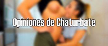 Opiniones sobre Chaturbate