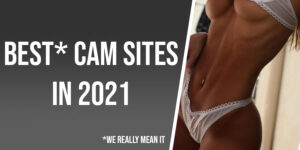 The 12 best cam sites in 2021. Features and token prices